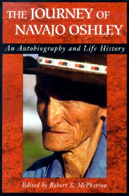 Image for Journey Of Navajo Oshley: An Autobiography and Life History