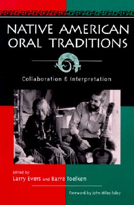 Image for Native American Oral Tradition: Collaboration and Interpretation