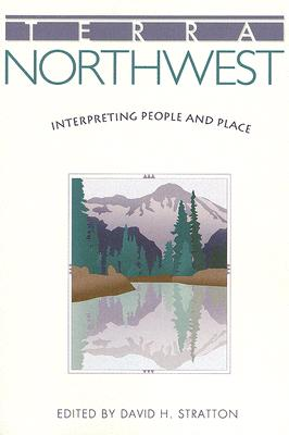 Terra Northwest: Interpreting People and Place
