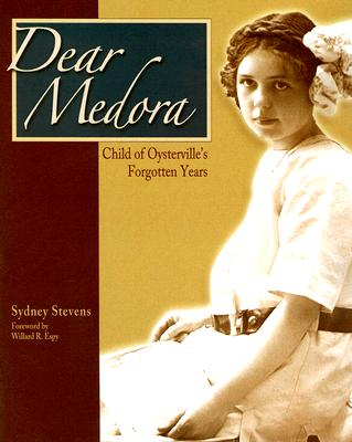 Image for Dear Medora: Child of Oysterville's Forgotten Years