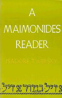 A Maimonides Reader (Library of Jewish Studies)