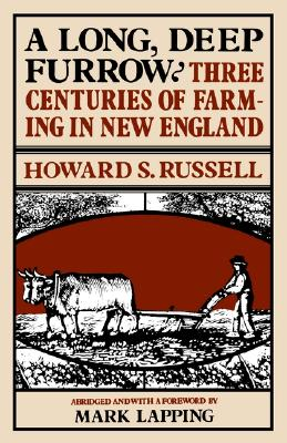 "Image for ""A Long, Deep Furrow: Three Centuries of Farming in New England"""