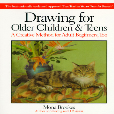 Drawing For Older Children & Teens, Brookes, Mona