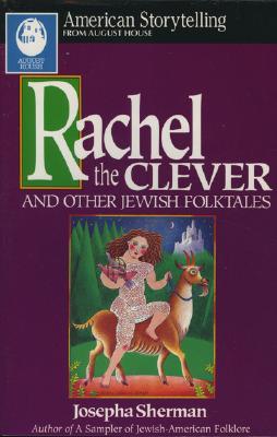 Rachel The Clever (American Storytelling), Sherman,Josephapha
