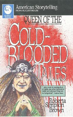 Image for Queen of the Cold-Blooded Tales (American Storytelling)