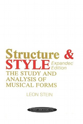 Structure and Style: The Study and Analysis of Musical Forms, Leon Stein
