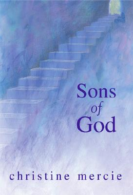 Sons of God, Mercie