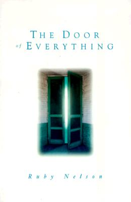 The Door of Everything, Ruby Nelson