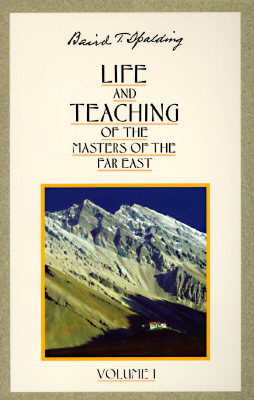Image for Life and Teaching of the Masters of the Far East, Vol. 1 [Paperback] Baird T. Spalding