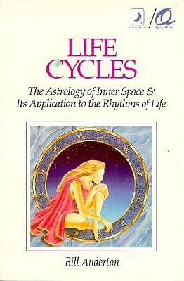 Image for Life Cycles: The Astrology of Inner Space & Its Application to the Rythms of Lif