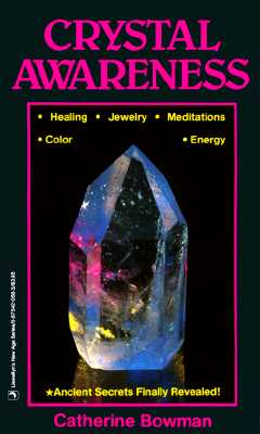 Image for Crystal Awareness - Ancient Secrets Finally Revealed!