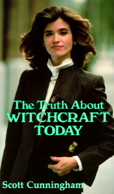 Truth About Witchcraft Today (Llewellyn's New Age), Cunningham,Scott
