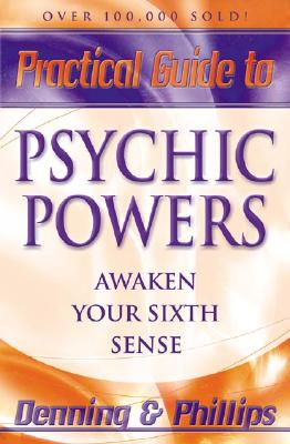 Image for Practical Guide to Psychic Powers: Awaken Your Sixth Sense (Practical Guide Series (1))