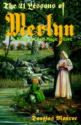 Image for 21 Lessons of Merlyn: A Study in Druid Magic and Lore