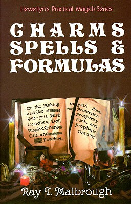 Image for Charms, Spells, and Formulas (Llewellyn's Practical Magick)