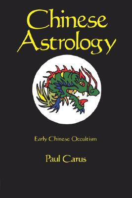 Image for Chinese Astrology: Early Chinese Occultism