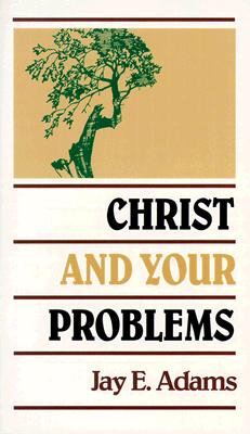 Image for Christ and Your Problems