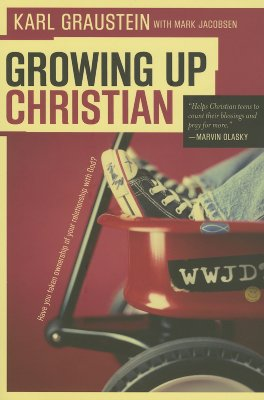 Image for Growing Up Christian: Have You Taken Ownership of Your Relationship With God?