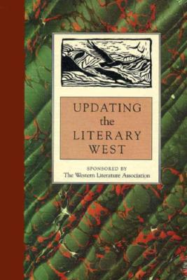 Image for UPDATING THE LITERARY WEST