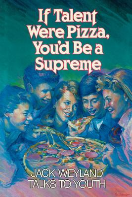 Image for If Talent Were Pizza, You'd Be a Supreme