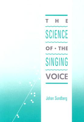 Image for The Science of the Singing Voice