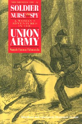 Image for Memoirs of a Soldier, Nurse, and Spy  A Woman's Adventures in the Union Army