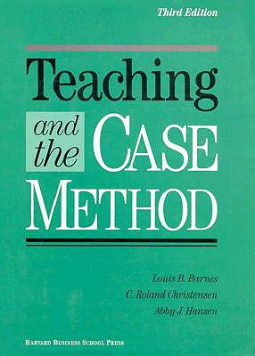 Image for Teaching and the Case Method: Text, Cases, and Readings