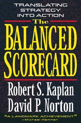 Image for The Balanced Scorecard: Translating Strategy into Action