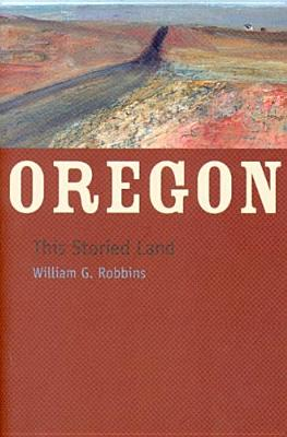Image for Oregon: This Storied Land