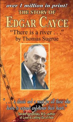 Image for Story of Edgar Cayce: 'There is a river...'