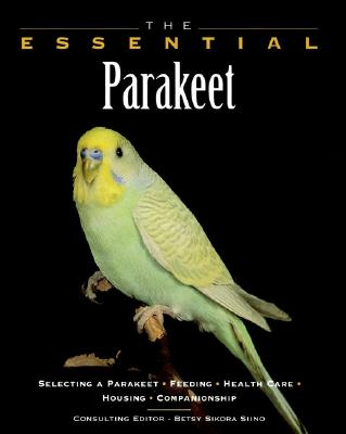 Image for The Essential Parakeet (The Essential Guides)