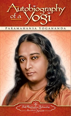 Autobiography of a Yogi, PARAMAHANSA YOGANANDA