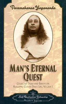 Man's Eternal Quest and Other Talks