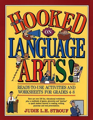 Image for Hooked On Language Arts!: Ready-to-Use Activities  and Worksheets for Grades 4-8