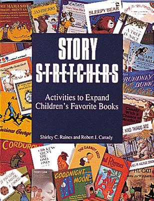 Image for Story Stretchers: Activities to Expand Children's Favorite Books