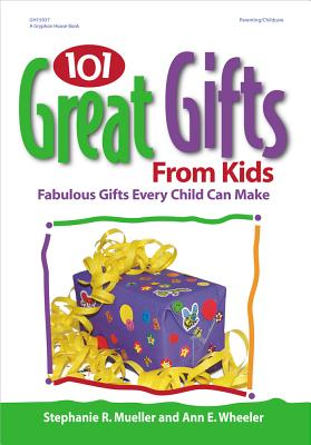 Image for 101 Great Gifts from Kids