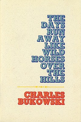 Image for The Days Run Away Like Wild Horses