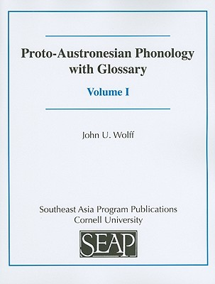 Image for Proto-Austronesian Phonology with Glossary (Volume 1)