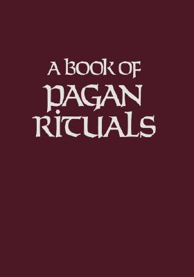 Image for A Book of Pagan Rituals