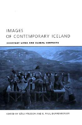 Image for Images of Contemporary Iceland: Everyday Lives and Global Contexts