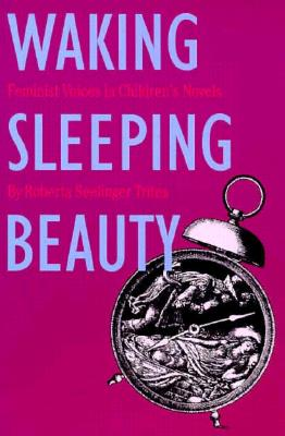 Image for Waking Sleeping Beauty: Feminist Voices in Children's Novels