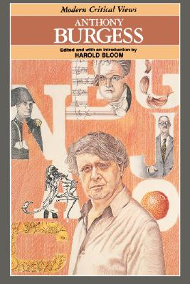 Anthony Burgess (Bloom's Modern Critical Views (Hardcover)), Golding, William