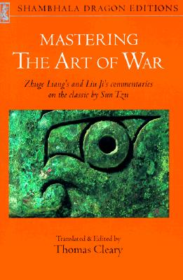 Mastering the Art of War, LIANG ZHUGE, LIU JI, ZHUGE LIANG, JI LIU, THOMAS F. CLEARY