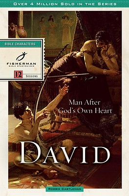 Image for David: Man after God's Own Heart (Bible Study Guides)