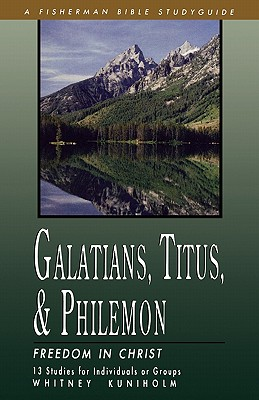 Image for Galatians, Titus & Philemon: Freedom in Christ (Fisherman Bible Studyguides)