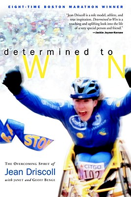 Image for Determined to Win: The Overcoming Spirit of Jean Driscoll