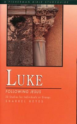 Luke: Following Jesus (Fisherman Bible Studyguides)