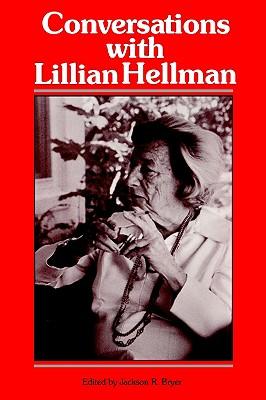Conversations with Lillian Hellman (Literary Conversations)