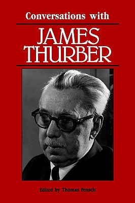 Conversations with James Thurber (Literary Conversations)