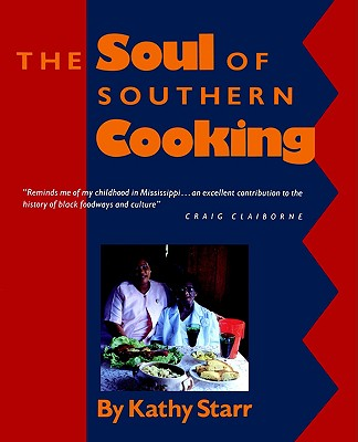 The Soul of Southern Cooking, Starr, Kathy